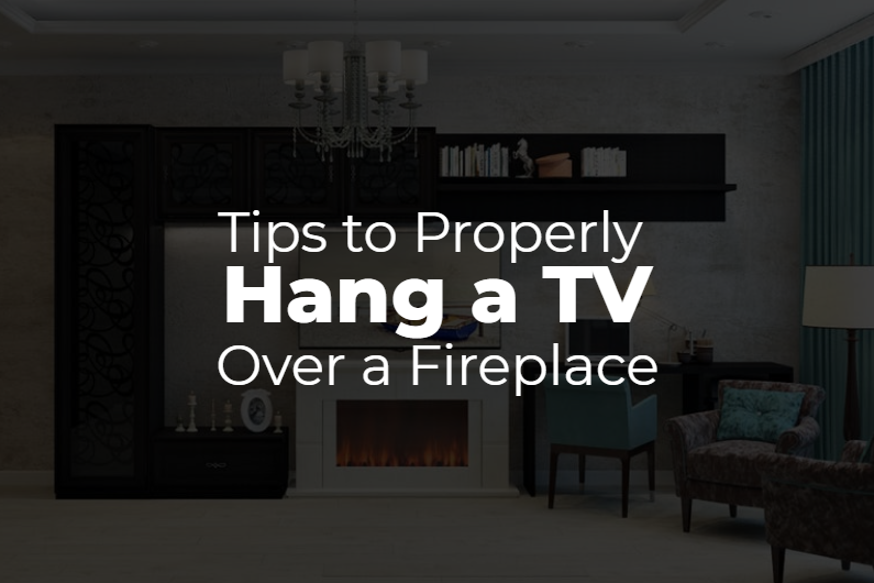 What to Consider Before Installing a TV Over a Fireplace